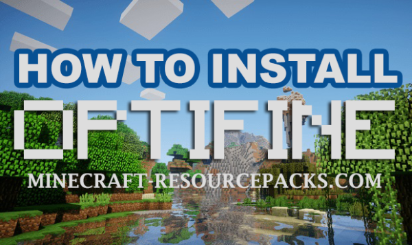 How to Install Optifine 1.16.3 / 1.16.2 / 1.16.1 and Lower Versions for Minecraft 2020