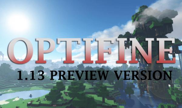 OptiFine 1.13 HD U E3 beta4 – Download and Install