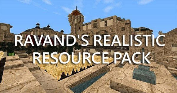 Ravand's Realistic Resource Pack [32x]- Free Download!