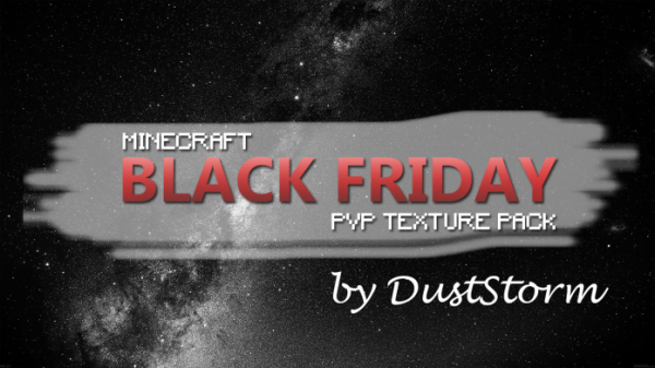 Black Friday PvP Texture Pack by DustStorm