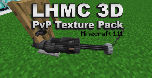 LHMC 3D PvP Texture Pack for Minecraft 1.11 – Stunning !