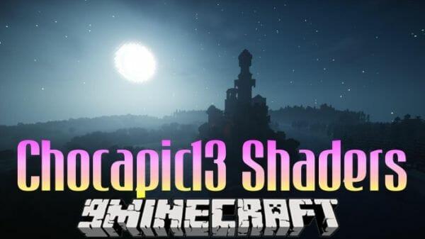 Chocapic13 Shaders 1.17