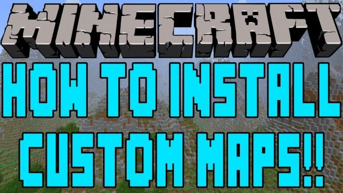 How to Install Minecraft Maps