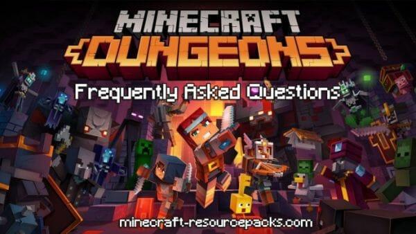 Minecraft Dungeons FAQ