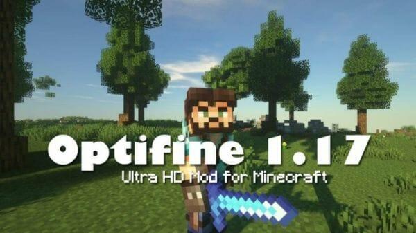 Optifine 1.17 Ultra HD Mod for Minecraft