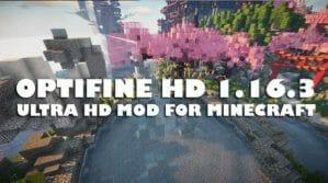 Optifine 1.16.3 Ultra HD Mod - 1