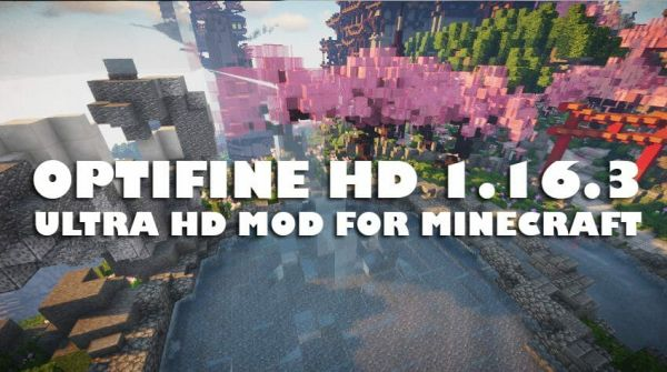Optifine 1.16.3 / 1.16.2 / 1.16.1
