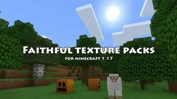 Faithful Texture Packs 1.17